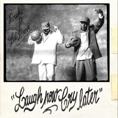 Drake – Laugh Now Cry Later (Feat. Lil Durk)