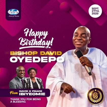 Pastor David Ibiyeomie Celebrates Bishop Oyedepo At 66