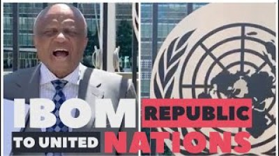 Akwa Ibom Coalition Storms UN, Plans To Leave Nigeria, With New Name 'Ibom Republic'