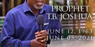 SCOAN Announces Prophet TB Joshua's Burial Date