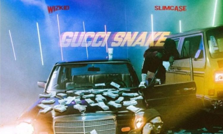 "Wizkid Releases The Official Version of ""Gucci Snake"" Featuring Slimcase"
