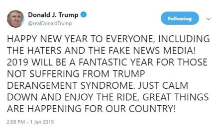President Trump Wish Happy New Year To Everyone Including The Haters And Fake News Media