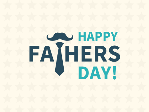 Happy Father's Day! (See Facts About Father's Day)
