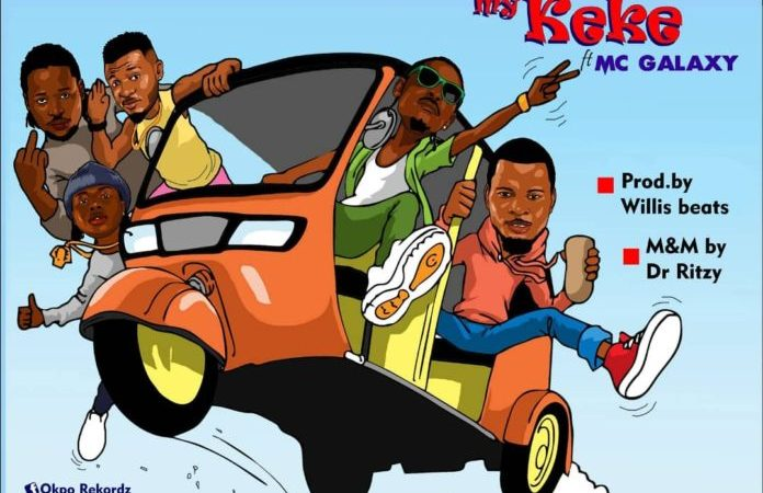 Okpo Rekordz Feat. MC Galaxy – My Keke