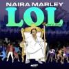 'LOL' EP Tracklist By Naira Marley