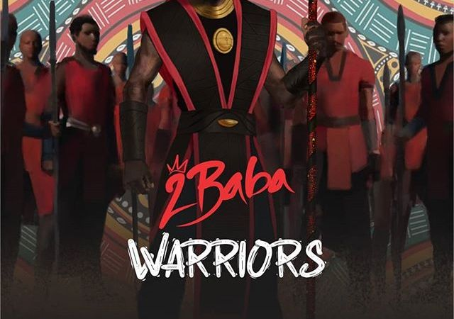 2Baba Drops 7th Studio Album, Warrior