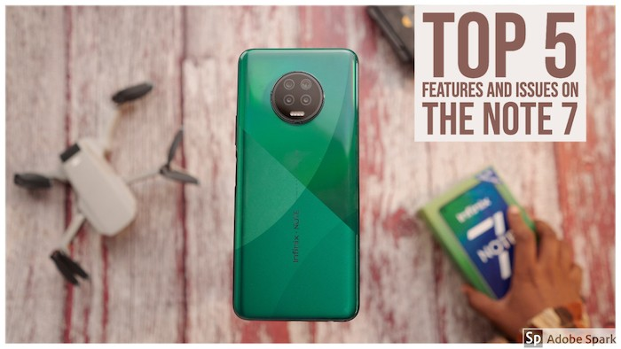 Top 5 Features, Issues Of Infinix Note 7