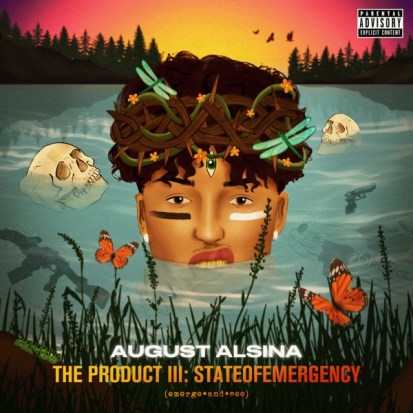 August Alsina – The Product III stateofEMERGEncy