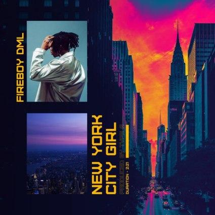 Fireboy DML – New York City Girl Lyrics