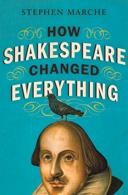 How Shakespeare Changed Everything