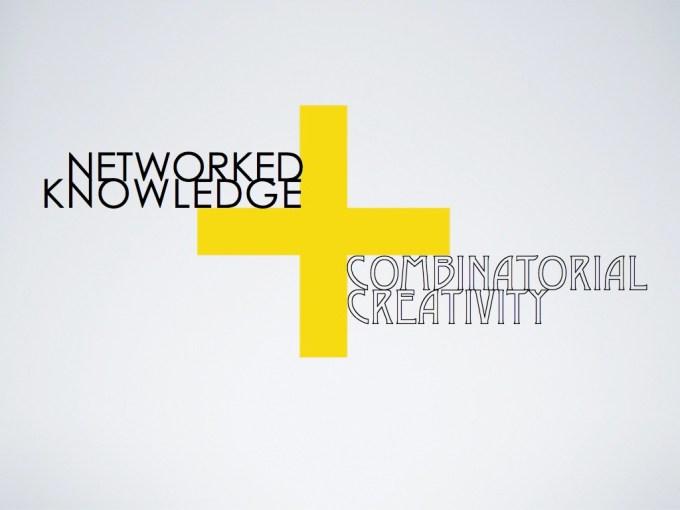 Kiến thức được kết nối mạng và sự sáng tạo kết hợp 5