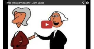 Happy Birthday, John Locke: The Essential Locke in 3 Minutes