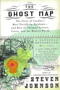 The Ghost Map: Hard Lessons in Epidemiology from Victorian ... on