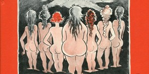 "The Seven Lady Godivas: Dr. Seuss's Little-Known ""Adult"" Book of Nudes"