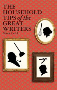 Recipes and Household Tips from Great Writers