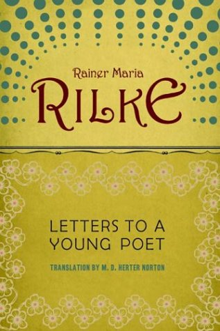 letters to a young poet live the questions rilke on embracing uncertainty and 23397