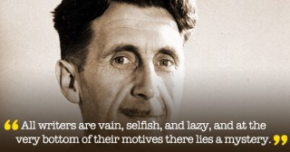 Why I Write: George Orwell's Four Universal Motives of Writing and Creative Work