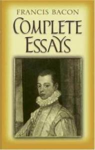 francis bacon essays writing style The complete text of essays of francis bacon essays of francis bacon the essays or counsels,  conference a ready man and writing an exact man and therefore,.