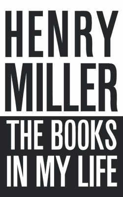 8f6861dc81ba Henry Miller on Reading