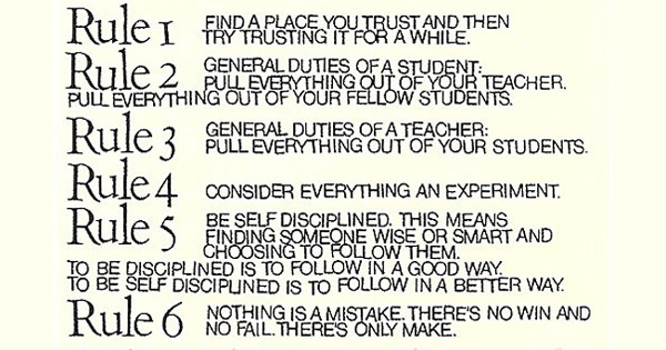 10 Rules For Students, Teachers, And Life By John Cage And