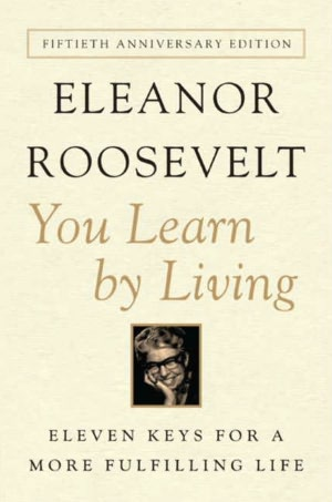 Eleanor Roosevelt on Happiness, Conformity, and Integrity
