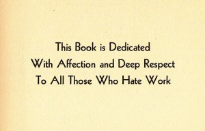 How to Avoid Work: A 1949 Guide to Doing What You Love