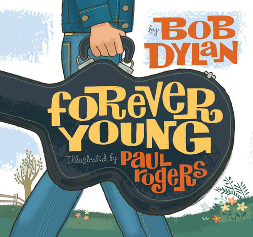 "Bob Dylan's 1974 Classic ""Forever Young,"" Illustrated"