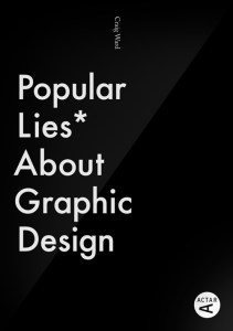 Popular Lies About Graphic Design