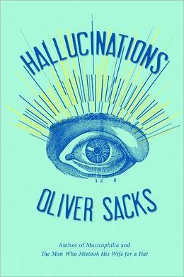 Visionary Neurologist Oliver Sacks on What Hallucinations Reveal about How the Mind Works