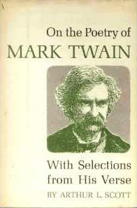 On Loves, Lunacies, and Losses: The Little-Known Poetry of Mark Twain
