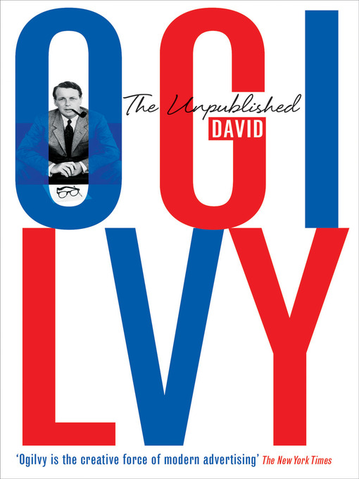 Original Mad Man David Ogilvy on the 10 Qualities of Creative Leaders