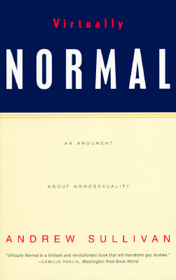 the politics of homosexuality years later brain pickings on 10 1993 the new republic published a seminal essay by andrew sullivan the magazine s then editor currently purveyor of some of the internet s
