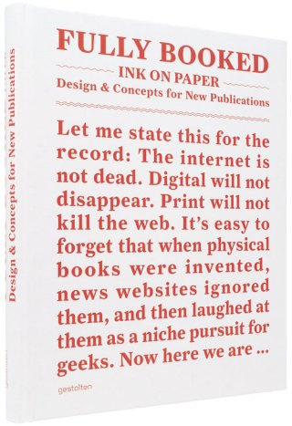If the Web Preceded Print: The New Golden Age of Book Design and Creativity on Paper