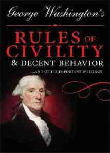 14-Year-Old George Washington's 110 Commandments for Cultivating Character