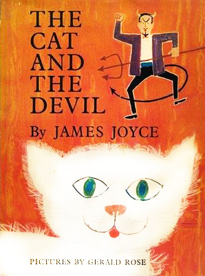 The Cat and the Devil: Rare Illustrations from James Joyce's Little-Known Children's Story