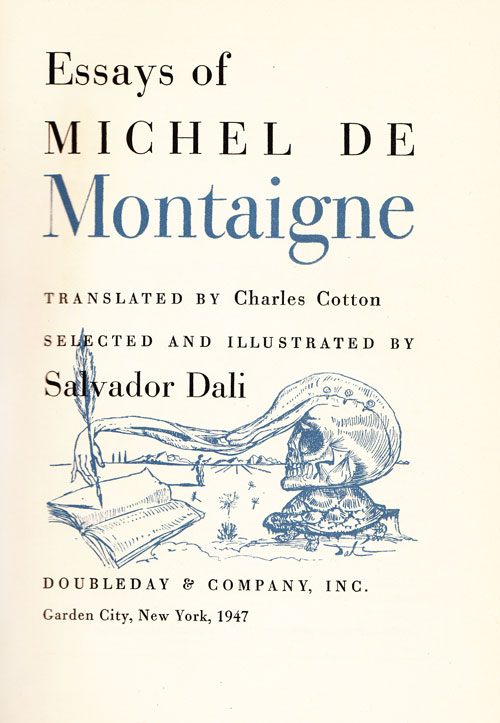 montaigne essays read online Michel de montaigne born: michel de montaigne 28 february 1533 château de montaigne, guyenne, kingdom of france: died: contains book 1 of the essays.