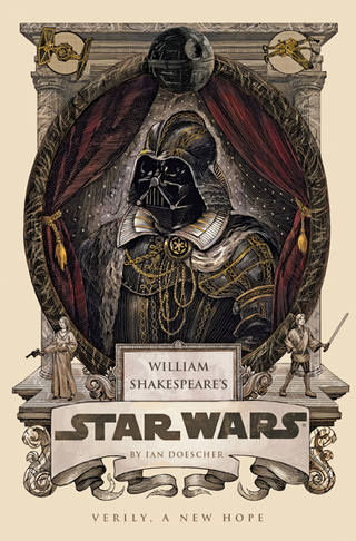 If William Shakespeare Had Written Star Wars