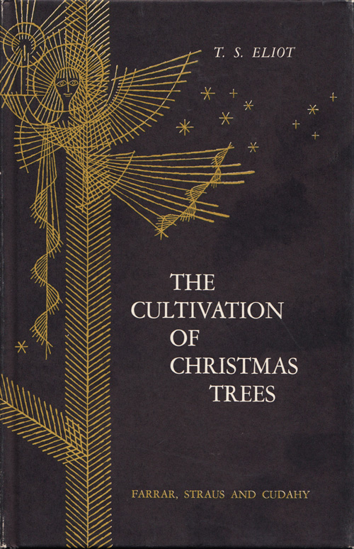 """T. S. Eliot's """"The Cultivation of Christmas Trees"""": A Rare Vintage Gem,  Illustrated by Enrico Arno. """" - T. S. Eliot's €�The Cultivation Of Christmas Trees"""": A Rare Vintage"""