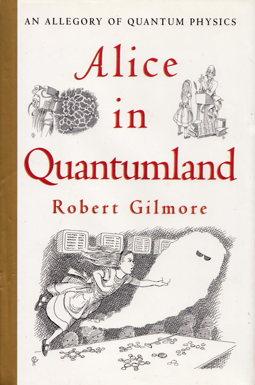 Alice in Quantumland: A Charming Illustrated Allegory of Quantum Mechanics by a CERN Physicist