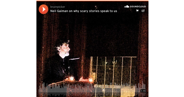 neil gaiman on why scary stories appeal to us the art of fear in  neil gaiman on why scary stories appeal to us the art of fear in children s books and the most terrifying ghosts haunting society brain pickings