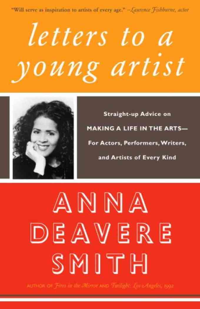 Anna Deavere Smith on Discipline and Learning to Stop Letting Others Define You