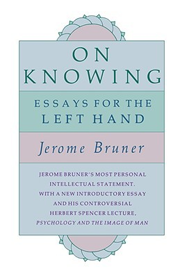 Pioneering Psychologist Jerome Bruner on the Act of Discovery and the Key to True Learning