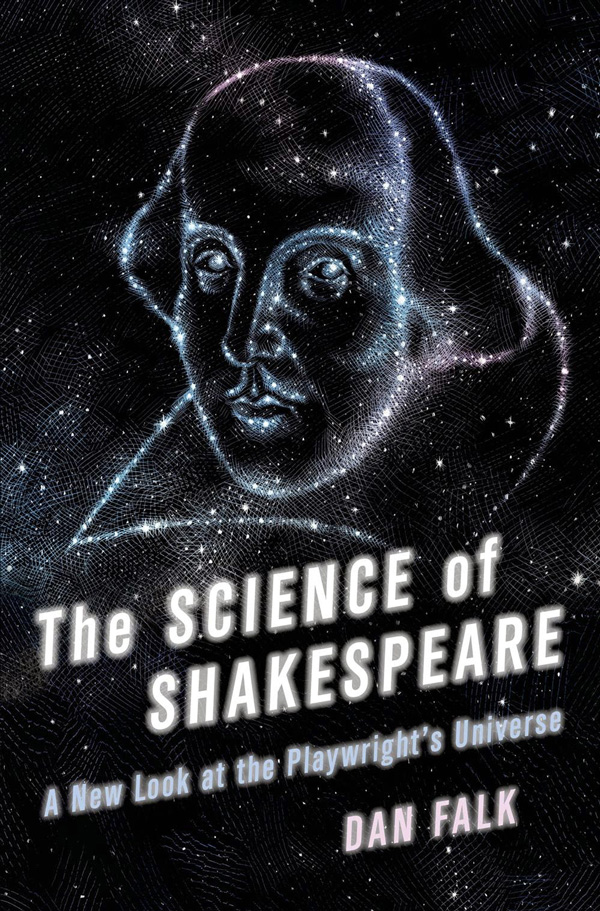 Article by Maria Popova on book by Dan Falk: http://www.brainpickings.org/index.php/2014/06/02/the-science-of-shakespeare-astronomy-dan-falk/