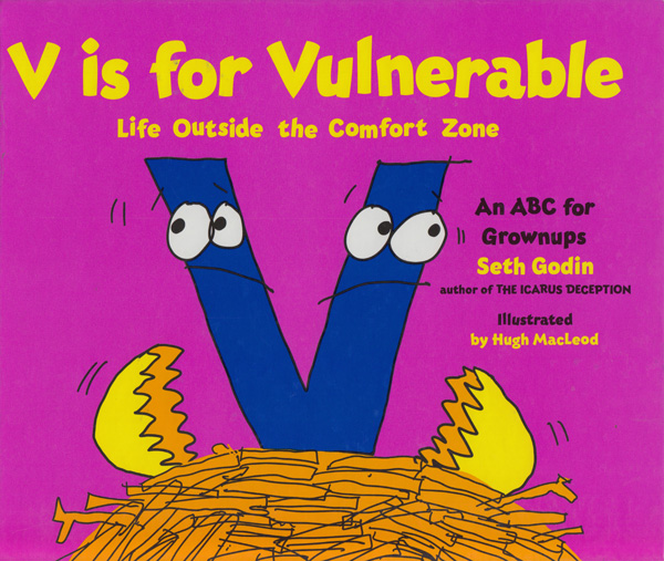 Seth Godin on Vulnerability, Creative Courage, and How to Dance with the Fear: A Children's Book for Grownups