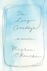 How We Grieve Meghan Orourke On The Messiness Of Mourning And
