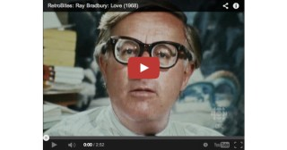 Ray Bradbury on the Secret of Life, Work, and Love