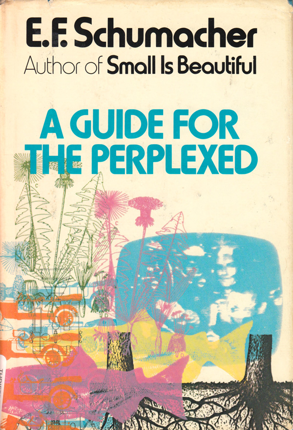 A Guide for the Perplexed: Mapping the Meaning of Life and the Four Levels of Being