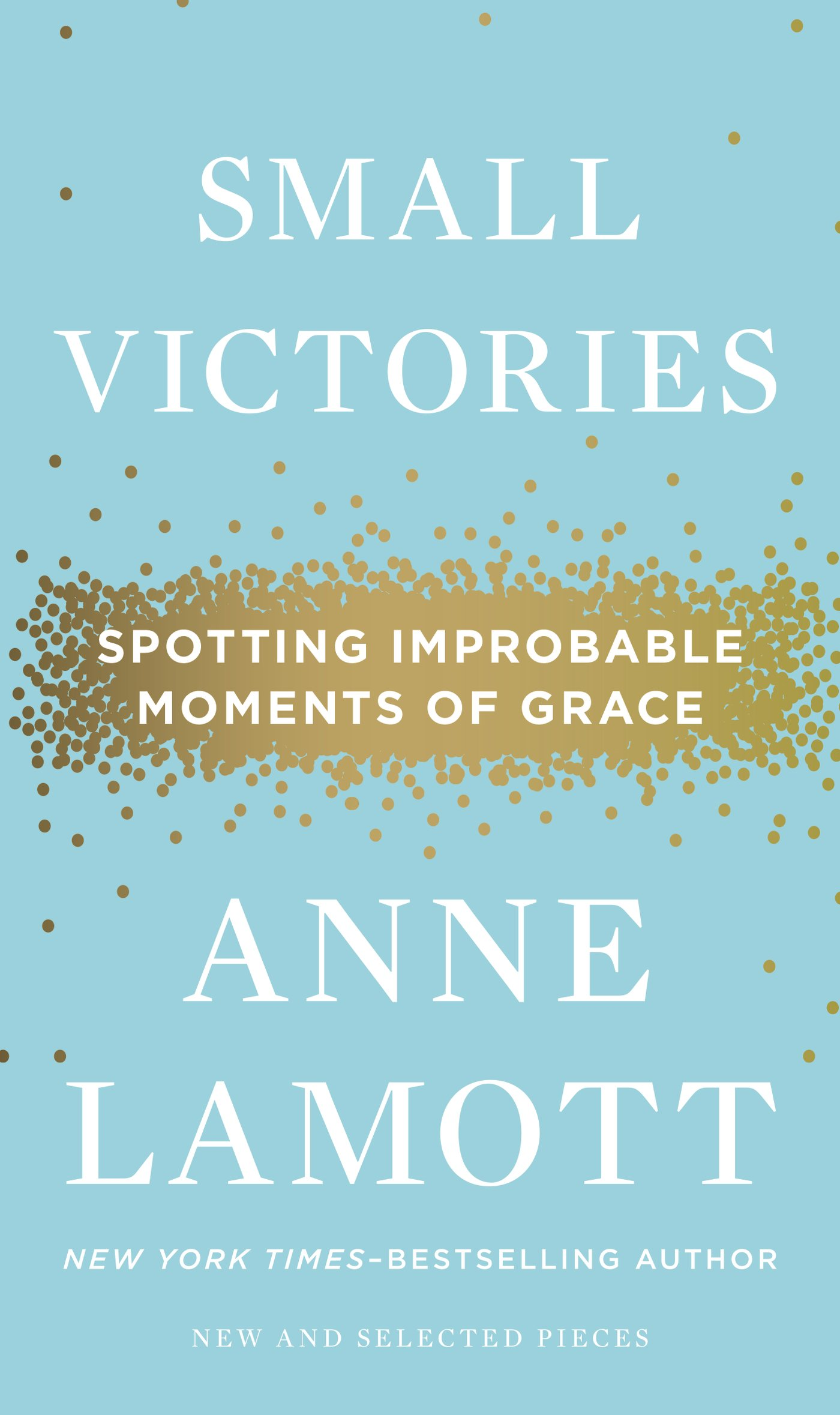 Anne Lamott on Grief, Grace, and Gratitude