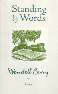 Form Faith And Freedom Wendell Berry On What Poetry