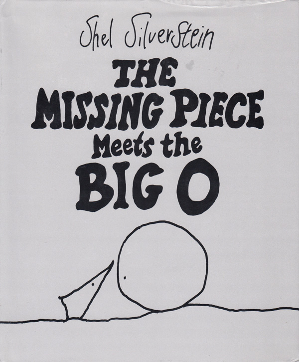 The Missing Piece Meets the Big O: Shel Silverstein's Sweet
